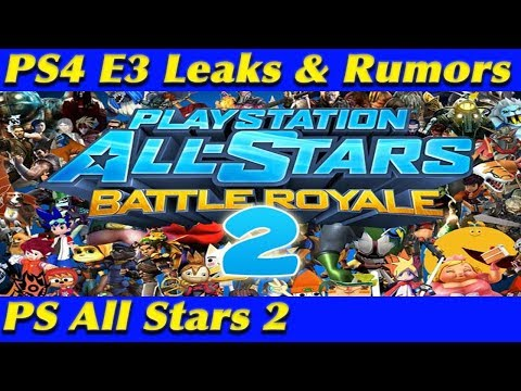 PS4 E3 2018 LEAKED NEWS & INFO | PlayStation All Stars 2 | Sony E3 2018 Teases