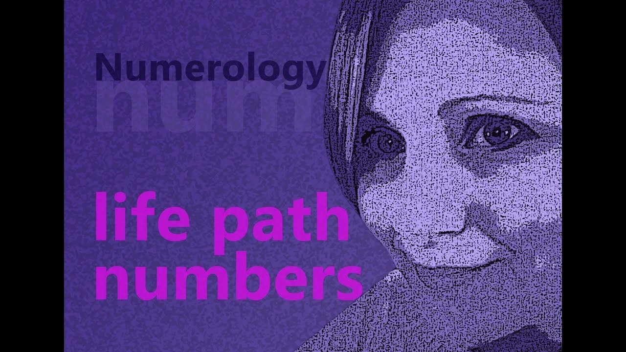 LIFE PATH NUMBERS: What Are They & How Do You Work Them Out!