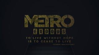 Metro Exodus Gameplay Reveal Trailer