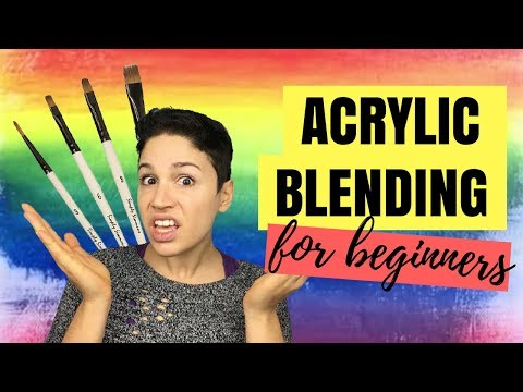 How To Blend with Acrylic Paint | Acrylic Art Tips for Beginners