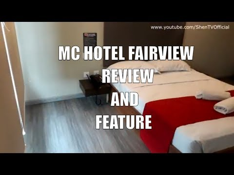 MC Hotel Fairview Review And Feature