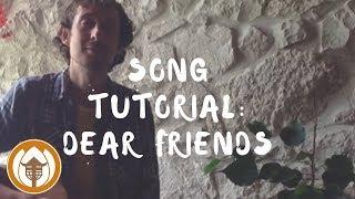 Plum Village Song Tutorial - Dear Friends