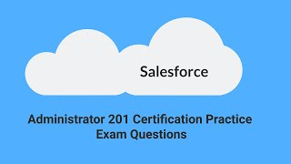 New Apps Like Salesforce Certification Practice Tests Recommendations