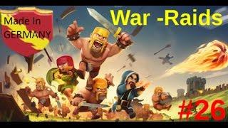 War Raids #26 - kurz vor der 50er winstreak - Clash of Clans[Deutsch/German]