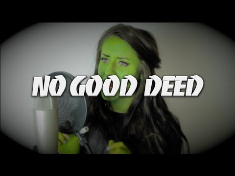 No Good Deed (Wicked The Musical) | Georgia Merry Cover