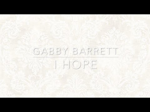 Gabby Barrett - I Hope (Lyrics)