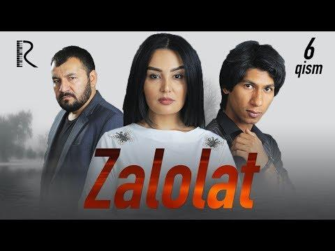 Zalolat (o'zbek Serial) | Залолат (узбек сериал) 6-qism #UydaQoling