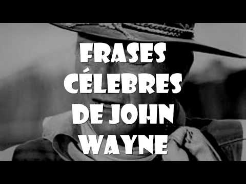 Frases Célebres John Wayne Youtube