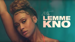Jilly - Lemme Kno (Official Video)