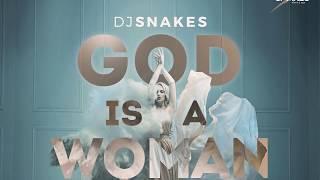 God Is A Woman - Dj Snakes Kizomba Remix