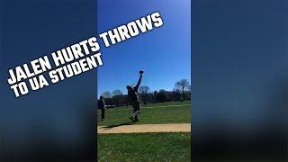 Watch Jalen Hurts throw a bomb to Alabama student on University Quad