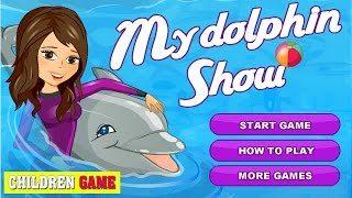 Best Baby Games For Girls | Baby Game To Play | My Dolphin Show