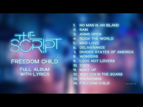 The Script - Freedom Child | Full Album With Lyrics