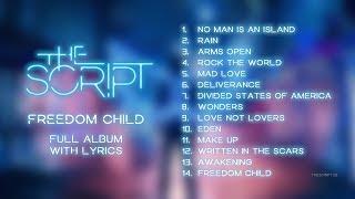 The Script Freedom Child Full Album With Lyrics
