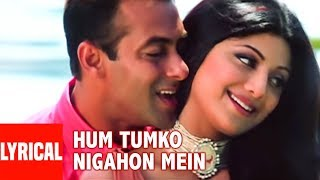 Hum Tumko Nigahon Mein Lyrical Video | Garv-Pride & Honour | Salman Khan, Shilpa Shetty