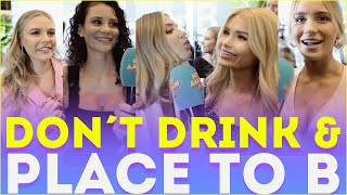 Don´t Drink & Place To B | Dagi, Shirin David, Mrs. Bella & Pamela Reif