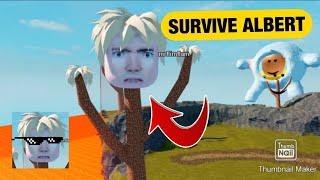 Roblox Survive Albert Gameplay