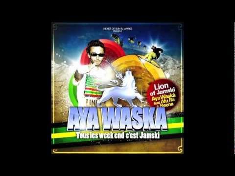 Aya Waska - Tous Les Week End C'est Jamski (Jamski)