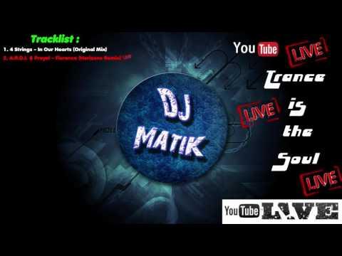 Dj MatiK - Trance is the Soul