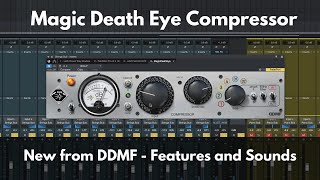 MagicDeathEye Compressor from DDMF | Overview and Sounds