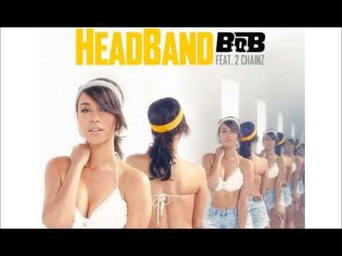 B.o.B - HeadBand (Feat 2 chainz & Nicki Minaj) (Remix)