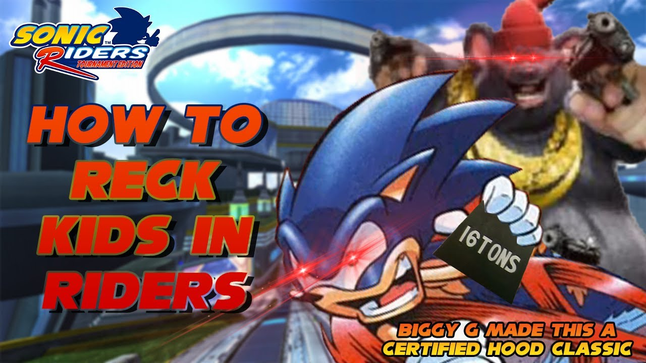 Sonic Riders 101 - Breaking into the Competitive Scene (ft. Biggy Cheese)