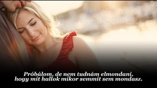 Ronan Keating : When You Say Nothing At All / Mikor semmit sem mond...