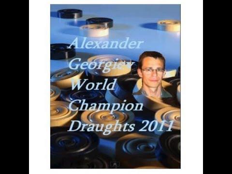 Alexander Georgiev : World Champion Draughts 2011