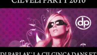 dj parlak cilveli party 2010 cilginca dans et