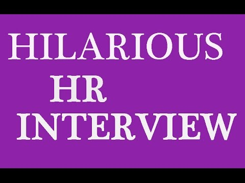 FUNNY HR INTERVIEW Question & Answer