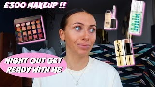 my MOST EXPENSIVE get ready with me £300!! *NIGHT OUT EDITION*