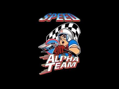 Speed Racer (Alpha Team Club Mix)