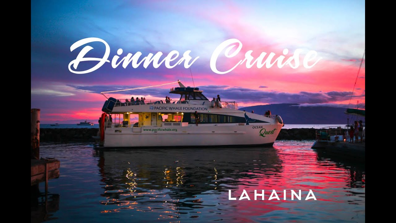 5:30 PM Lahaina Sunset Dinner Cruise