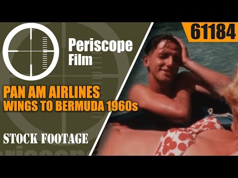PAN AM AIRLINES  WINGS TO BERMUDA 1960s TRAVELOGUE MOVIE    61184