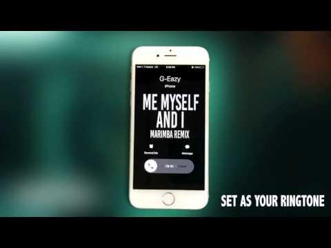 G-Eazy & Bebe Rexha Me Myself and I Marimba Remix Ringtone