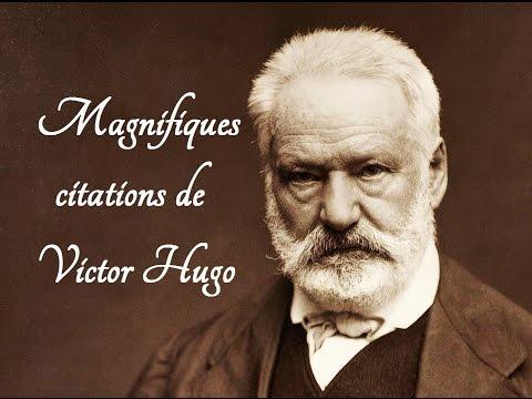 Magnifiques citations de Victor Hugo