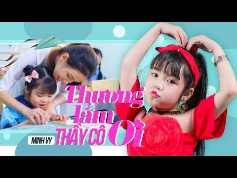 Thương Lắm Thầy Cô Ơi ♪ Bé Minh Vy [MV 4K]☀ Ca Nhạc Thiếu Nhi Hay Nhất Cho Bé