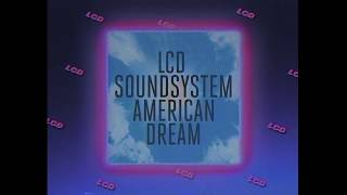 LCD Soundsystem's new album 'american dream' out now!