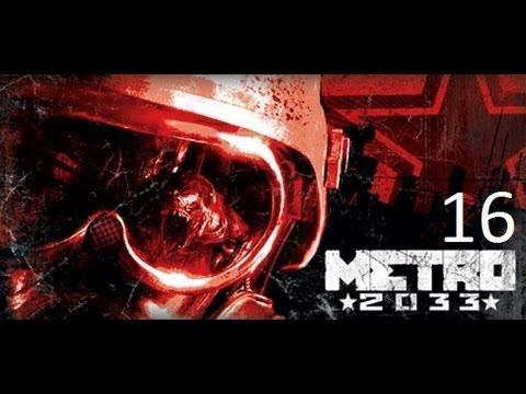 Metro 2033 Walkthrough Part 16 - Armory [HD]