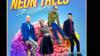 Neon Trees ~ Love in the 21st Century ~ Pop Psychology