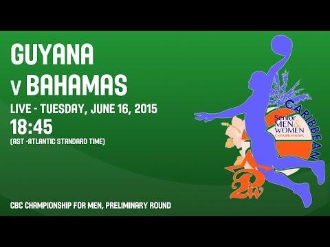 Guyana v Bahamas - Group B - 2015 CBC Championship