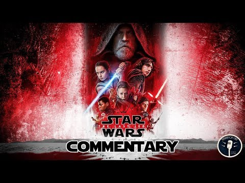 Star Wars: The Last Jedi Commentary