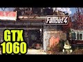 Fallout 4 - GTX 1060 3gb  | 1080p | FRAME-RATE TEST