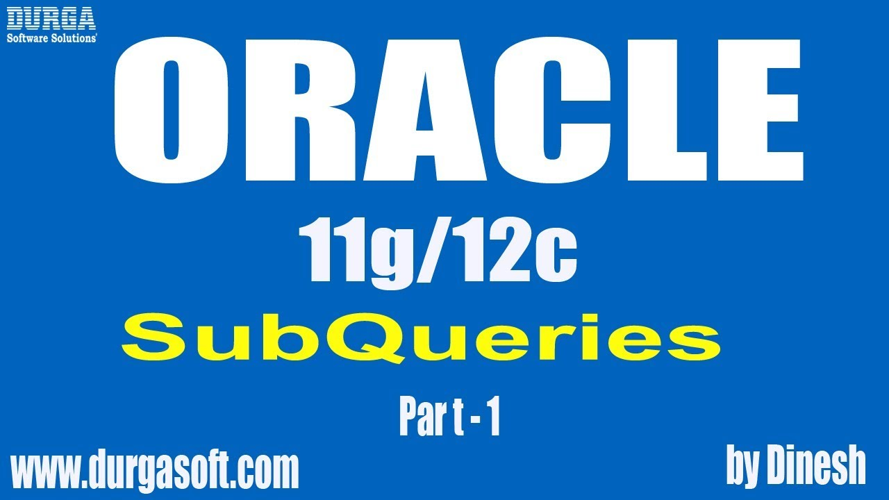 Oracle SubQueries Part - 1 by Dinesh - YouTube