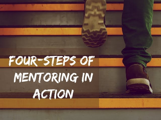 Four Steps of Mentoring in Action