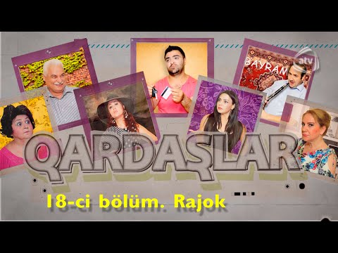 Qardaşlar - Rajok (18-ci bölüm)