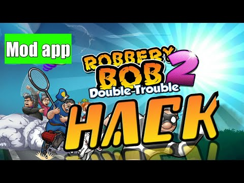 How To Hack Robbery Bob 2 Robbery Bob 2 Hack Mod App No