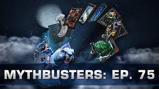 Dota 2 Mythbusters - Ep. 75