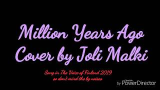 A Million Years Ago - Cover By Joli Malki