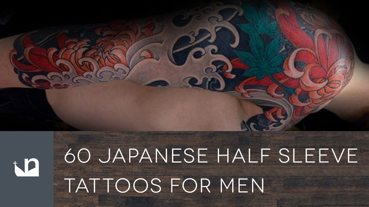 60 Japanese Half Sleeve Tattoos For Men Youtube